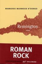 Couverture du livre « Remington » de Mamadou Mahmoud N'Dongo aux éditions Gallimard