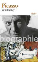 Couverture du livre « Picasso » de Gilles Plazy aux éditions Gallimard