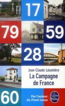 Couverture du livre « La campagne de France » de Jean-Claude Lalumiere aux éditions Lgf