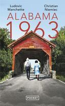 Couverture du livre « Alabama 1963 » de Christian Niemiec et Ludovic Manchette aux éditions Pocket