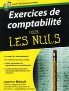 Couverture du livre « Exercices de comptabilité pour les nuls » de Laurence Thibault aux éditions First
