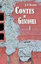 Couverture du livre « Contes de Gasconha t.1 » de J.F Blader aux éditions Per Noste