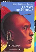 Couverture du livre « Le dernier des Mohicans » de James Fenimore Cooper aux éditions Gallimard-jeunesse