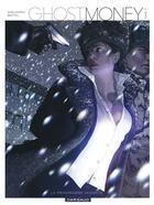 Couverture du livre « Ghost money t.4 ; la prisonnière tashkite » de Dominique Bertail et Thierry Smolderen aux éditions Dargaud