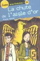 Couverture du livre « Chute de l'aigle d'or (la) » de Franck Pavloff aux éditions Fleurus