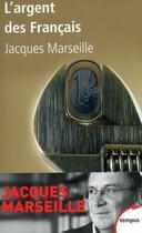 Couverture du livre « L'argent des Français » de Jacques Marseille aux éditions Perrin