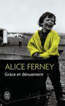 Couverture du livre « Grâce et dénuement » de Alice Ferney aux éditions J'ai Lu