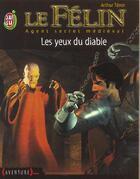 Couverture du livre « Felin t10 - les yeux du diable (le) » de Arthur Tenor aux éditions J'ai Lu