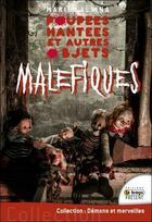 Couverture du livre « Poupées hantées et autres objets maléfiques » de Marie Alsina aux éditions Temps Present