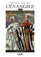 Couverture du livre « L'Evangile tel qu'il m'a été révélé simplifié t.15 ; le pain du ciel » de Valerie Arroyo aux éditions R.a. Image
