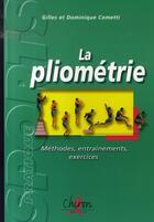 Couverture du livre « La pliométrie » de Gilles Cometti et Dominique Cometti aux éditions Chiron