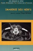 Couverture du livre « Imagerie des nerfs » de Dupuis et Peetrons aux éditions Sauramps Medical
