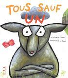 Couverture du livre « Tous sauf un » de Nadine Brun-Cosme et Anne-Isabelle Le Touze aux éditions Points De Suspension