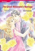 Couverture du livre « The Greek Millionaire's Marriage » de Natsue Ogoshi et Wood Sara aux éditions Harlequin K.k./softbank Creative Corp.