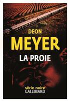 Couverture du livre « La proie » de Deon Meyer aux éditions Gallimard