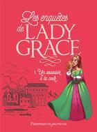 Couverture du livre « Lady Grace T.1 ; un assassin à la cour » de Patricia Finney aux éditions Pere Castor