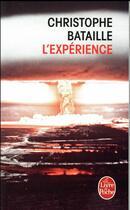 Couverture du livre « L'expérience » de Christophe Bataille aux éditions Lgf