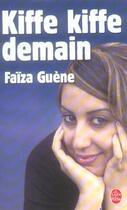 Couverture du livre « Kiffe kiffe demain » de Faiza Guene aux éditions Lgf