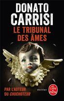 Couverture du livre « Le tribunal des âmes » de Donato Carrisi aux éditions Lgf