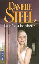 Couverture du livre « La clé du bonheur » de Danielle Steel aux éditions Pocket