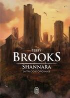 Couverture du livre « Shannara t.1 » de Terry Brooks aux éditions J'ai Lu