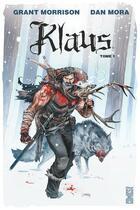 Couverture du livre « Klaus T.1 » de Grant Morrison et Dan Mora aux éditions Glenat Comics