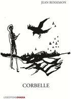 Couverture du livre « Corbelle » de Jean Bensimon aux éditions Ovadia