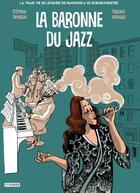 Couverture du livre « La baronne du jazz » de Stephane Tamaillon aux éditions Steinkis