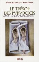 Couverture du livre « Le trésor des paradoxes » de Philippe Boulanger et Alain Cohen aux éditions Belin