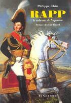 Couverture du livre « Rapp, le sabreur de napoleon » de Philippe Jehin aux éditions La Nuee Bleue