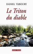Couverture du livre « Le triton du diable » de Daniel Taboury aux éditions Lucien Souny