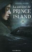 Couverture du livre « La sorcière de Prince Island » de Kendall Kulper aux éditions Black Moon