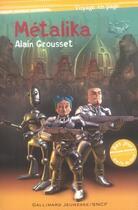 Couverture du livre « Métalika » de Alain Grousset aux éditions Gallimard-jeunesse