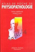 Couverture du livre « Atlas de poche de physiopathologie » de Stephan Silbernagl aux éditions Medecine Sciences Publications
