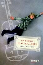 Couverture du livre « Un violon dans les jambes » de Herve Mestron aux éditions Syros