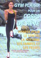 Couverture du livre « Gym Plaisir Pour Un Corps De Reve » de Silke Amthor aux éditions Chantecler