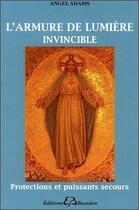 Couverture du livre « Le mur de lumière ; protection et puissants secours » de Angel Adams aux éditions Bussiere