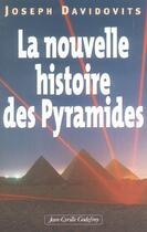 Couverture du livre « La nouvelle histoire des pyramides » de Joseph Davidovits aux éditions Jean-cyrille Godefroy