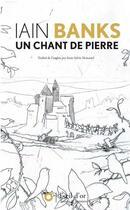 Couverture du livre « Un chant de pierre » de Iain Banks aux éditions L'oeil D'or