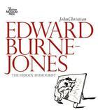 Couverture du livre « Edward Burne-Jones The Hidden Humorist /Anglais » de Christian John aux éditions British Museum