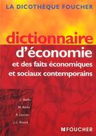 Couverture du livre « Dictionnaire D'Economie Et Des Faits Economiques Et Sociaux Contemporains » de Rivaud et Biales et Remy Leurion aux éditions Foucher