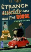 Couverture du livre « Étrange suicide dans une Fiat rouge à faible kilométrage » de Lc. Tyler aux éditions Pocket