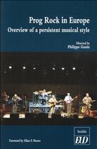 Couverture du livre « Prog rock in europe » de Philippe Gonin aux éditions Pu De Dijon