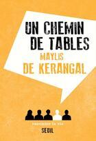 Couverture du livre « Un chemin de tables » de Maylis De Kerangal aux éditions Raconter La Vie
