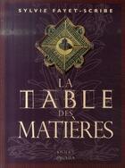 Couverture du livre « La table des matières » de Sylvie Fayet-Scribe aux éditions Panama