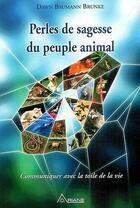 Couverture du livre « Perles de sagesse du peuple animal » de  aux éditions Ariane