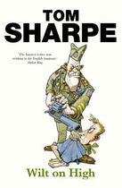 Couverture du livre « Wilt On High » de Tom Sharpe aux éditions Random House Digital