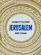 Couverture du livre « Jérusalem » de Sami Tamimi et Yotam Ottolenghi aux éditions Hachette Pratique