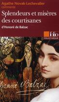 Couverture du livre « Splendeurs et miseres des courtisanes » de Agathe Novak-Lechevalier aux éditions Folio
