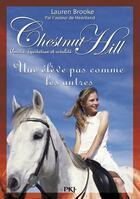 Couverture du livre « Chestnut Hill t.13 ; une élève pas comme les autres » de Lauren Brooke aux éditions Pocket Jeunesse